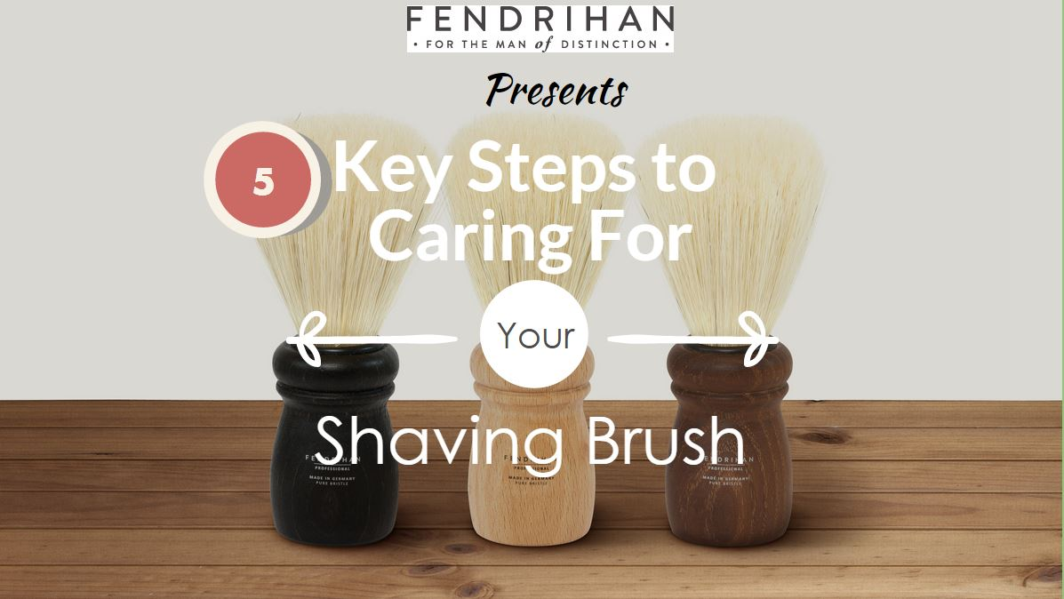 5 Steps for Maintaining your Shaving Brush