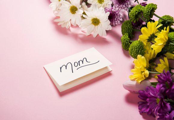Celebrate Mom!